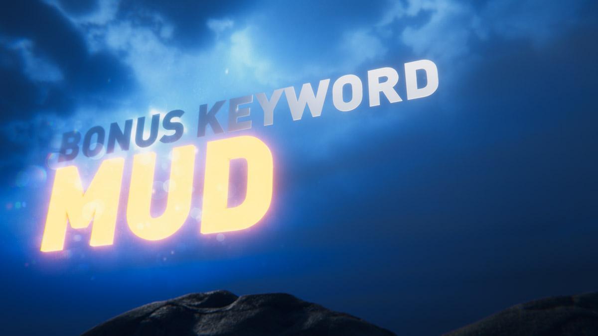 Ep 4 Bonus Keyword: Mud