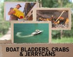 Ask Jase: Boat bladders, Crabs, Knives & Jerrycans